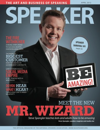 April 2012 issue of Speaker Magazine featuring Steve Spangler as photographed by Shawn Campbell.